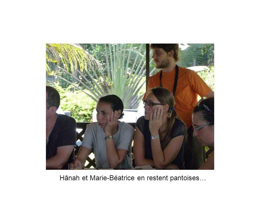 Hânah et Marie-Béatrice en restent pantoises…