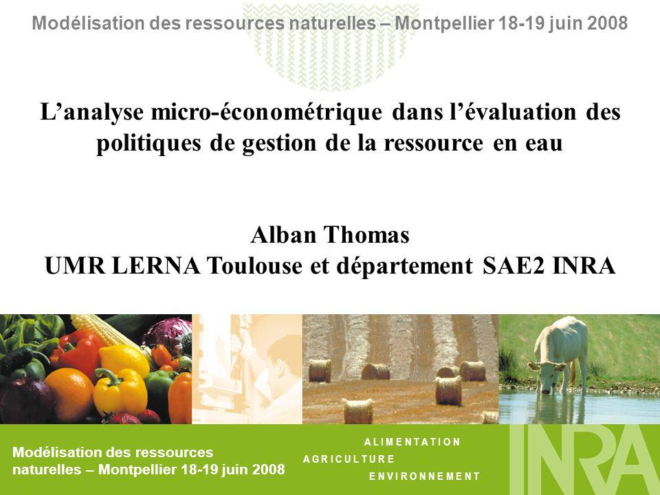 UMR LERNA Toulouse et département SAE2 INRA