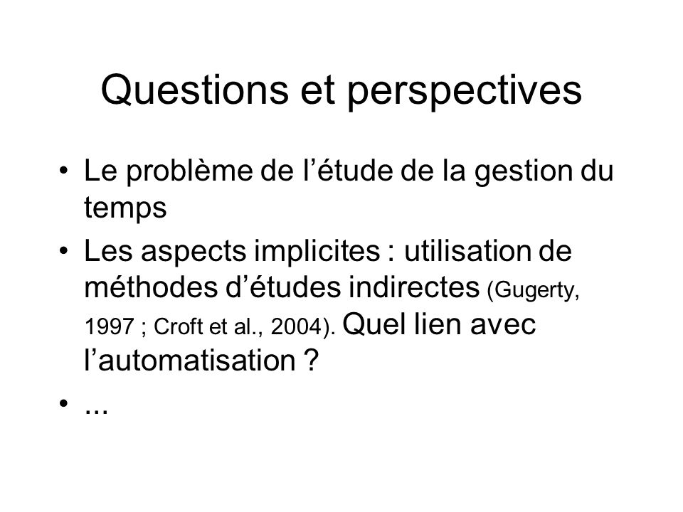 Questions et perspectives