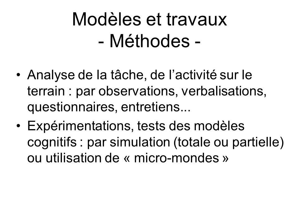 Modèles et travaux - Méthodes -