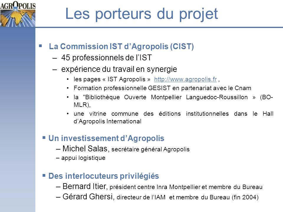 Les porteurs du projet La Commission IST d'Agropolis (CIST)