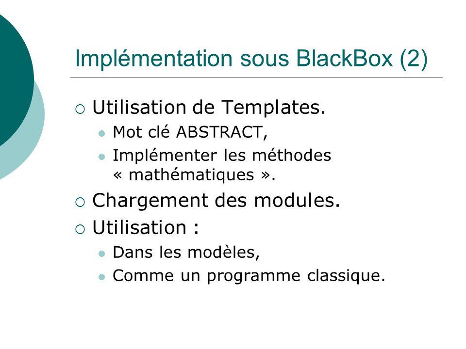 Implémentation sous BlackBox (2)
