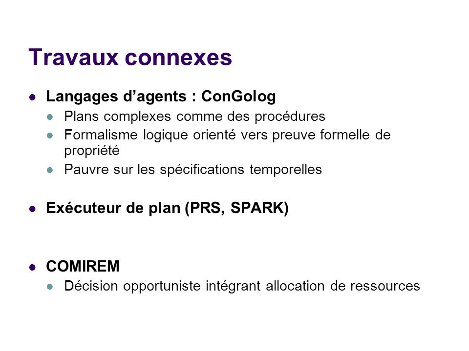 Travaux connexes Langages d'agents : ConGolog
