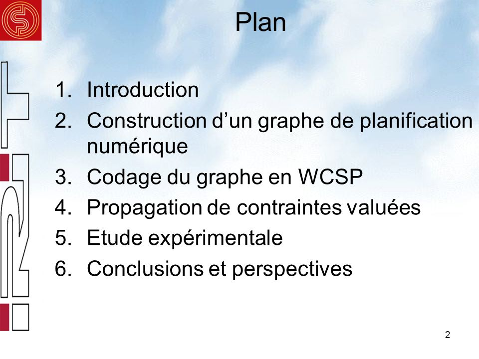 Plan Introduction Construction d'un graphe de planification numérique
