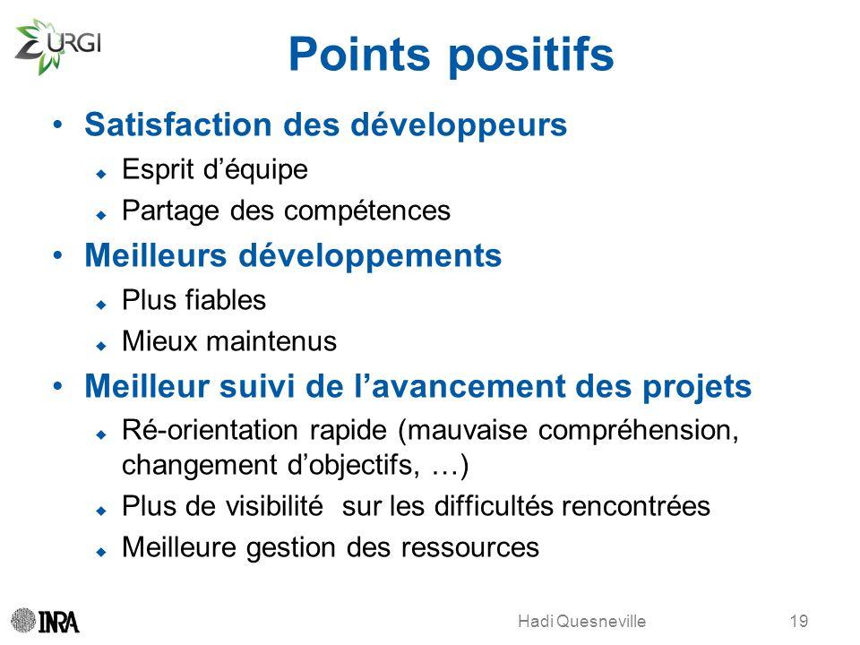Points positifs Satisfaction des développeurs Meilleurs développements
