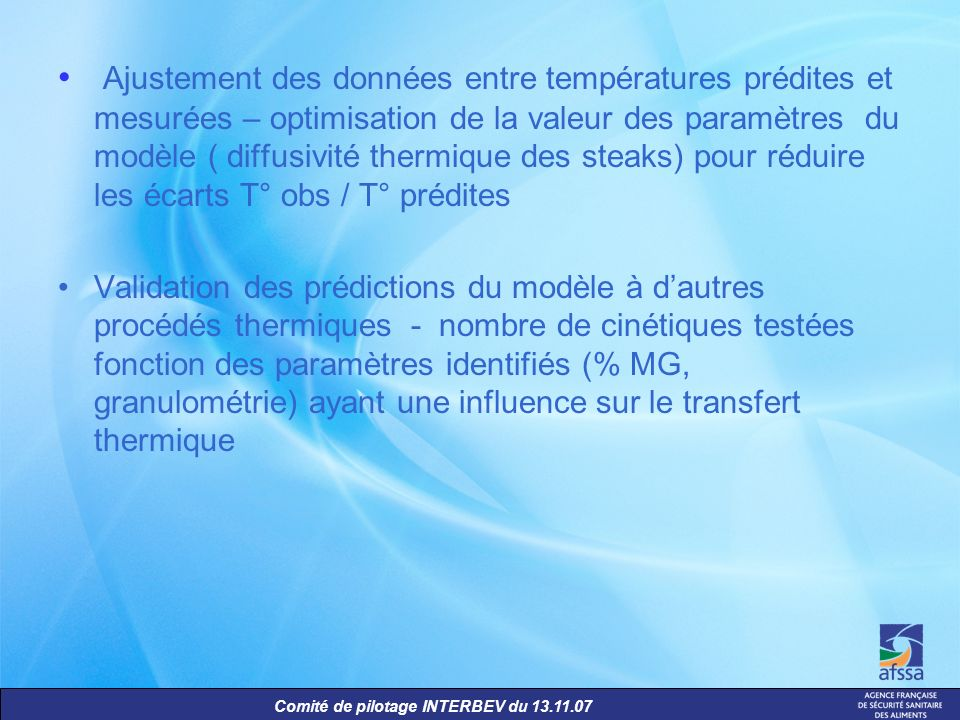 Ajustement des données entre températures prédites et mesurées – optimisation de la valeur des paramètres du modèle ( diffusivité thermique des steaks) pour réduire les écarts T° obs / T° prédites