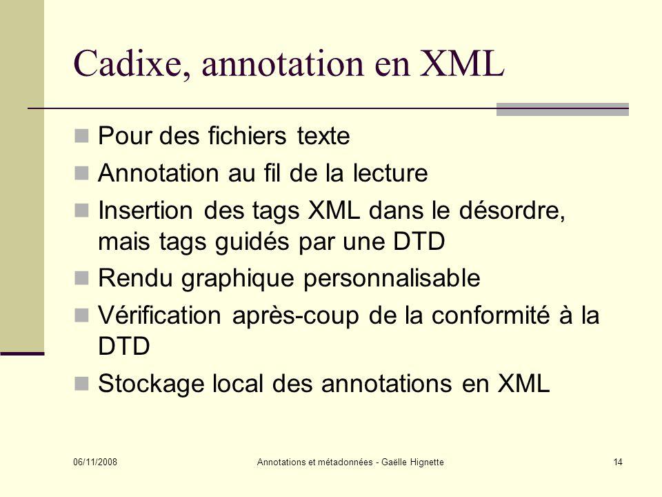 Cadixe, annotation en XML