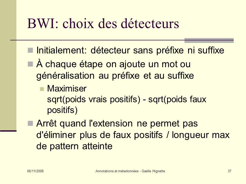 BWI: choix des détecteurs