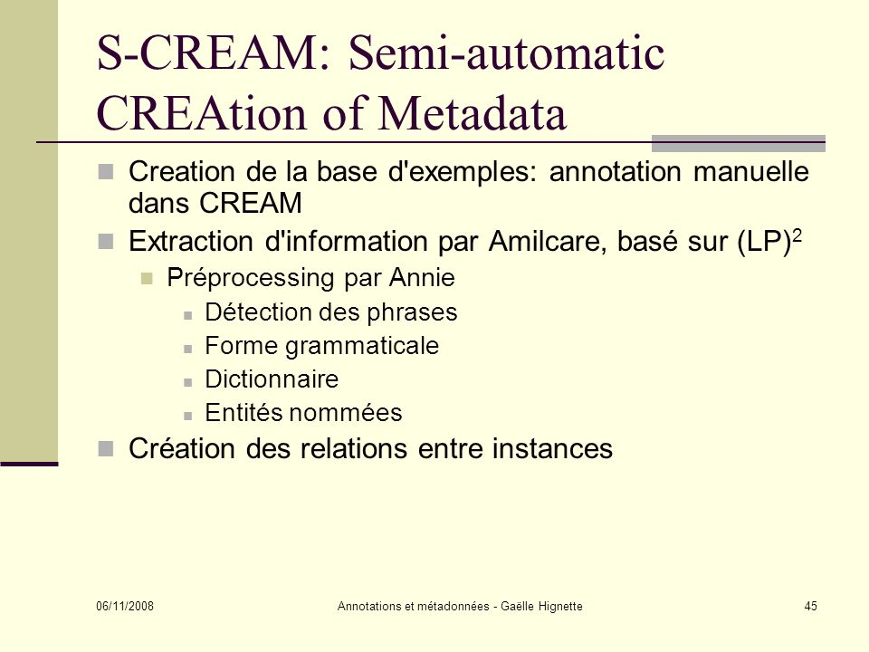 S-CREAM: Semi-automatic CREAtion of Metadata