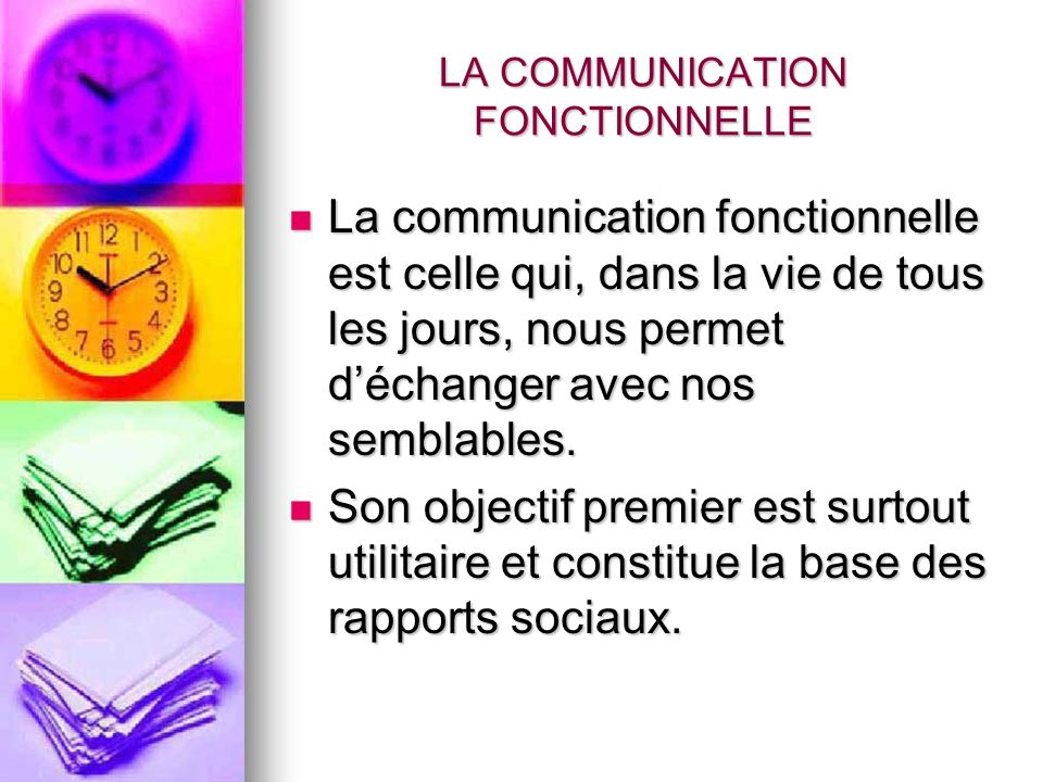 LA COMMUNICATION FONCTIONNELLE