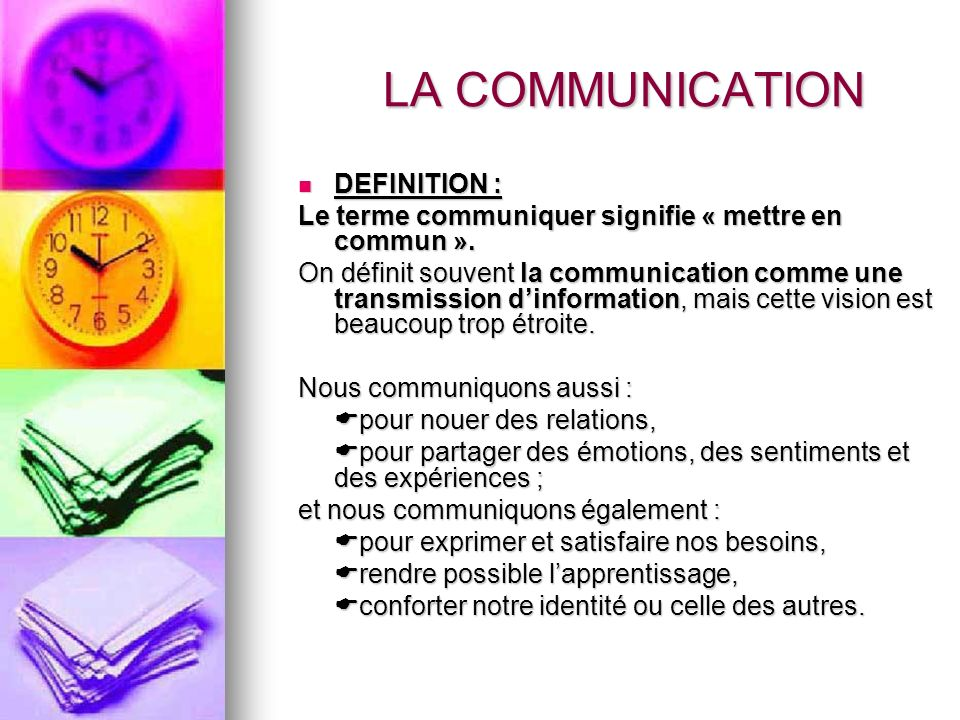 LA COMMUNICATION DEFINITION :
