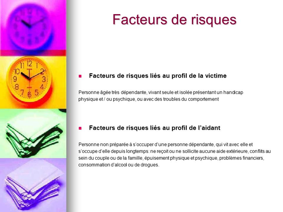 Facteurs de risques Facteurs de risques liés au profil de la victime