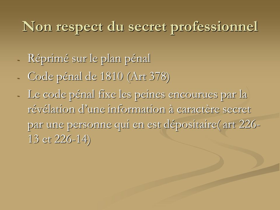 Non respect du secret professionnel