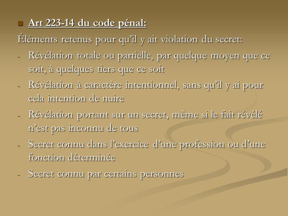 Art 223-14 du code pénal: Éléments retenus pour qu'il y ait violation du secret: