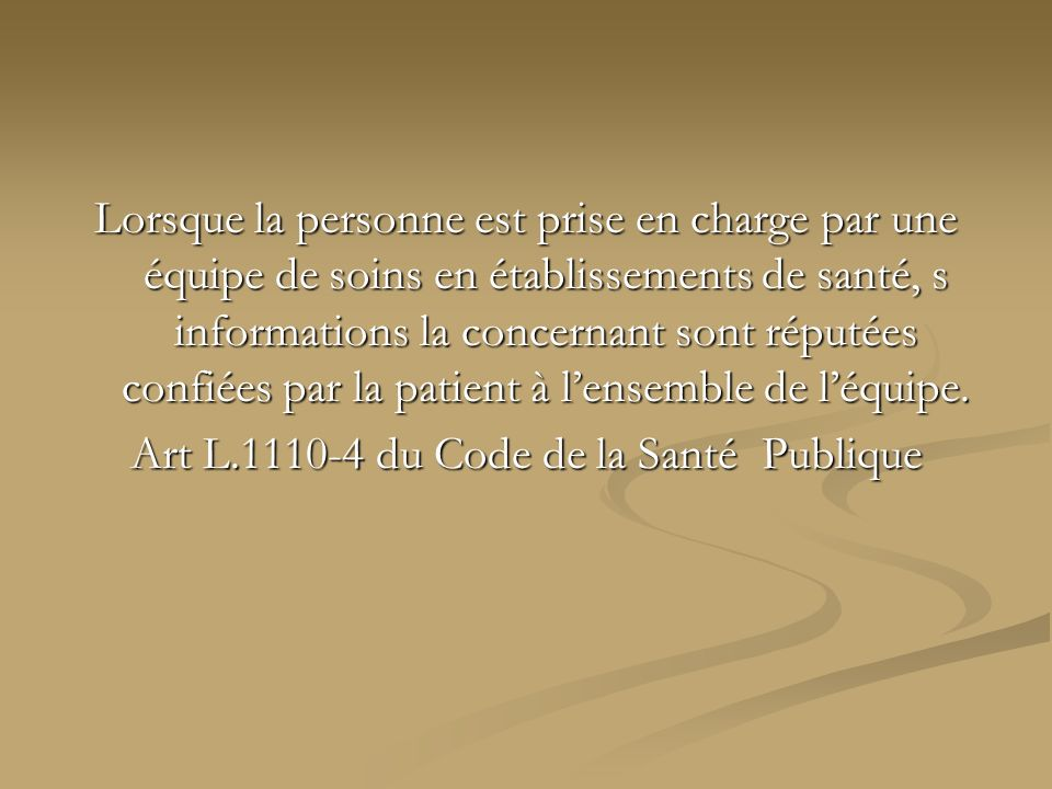 Art L.1110-4 du Code de la Santé Publique