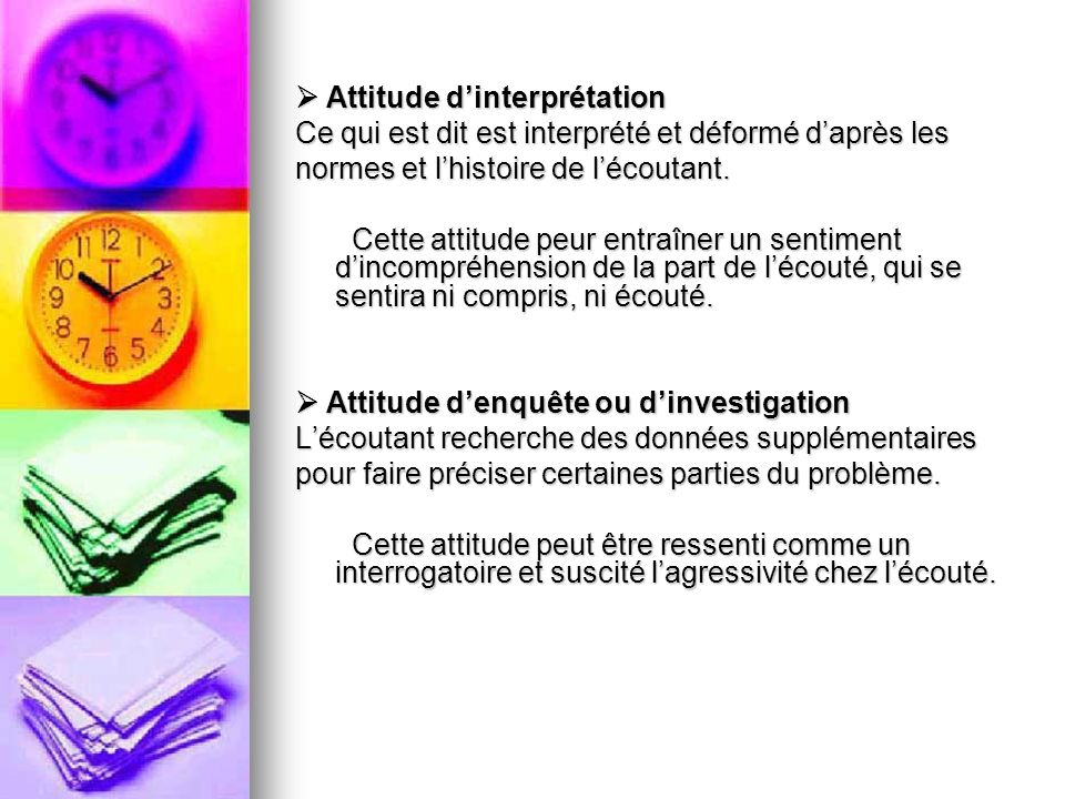  Attitude d'interprétation