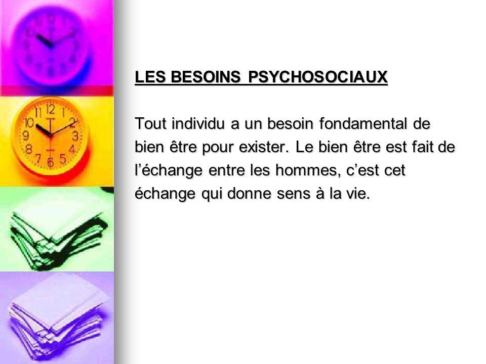 LES BESOINS PSYCHOSOCIAUX