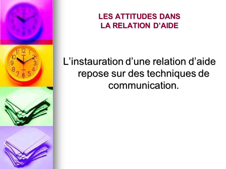 LES ATTITUDES DANS LA RELATION D'AIDE