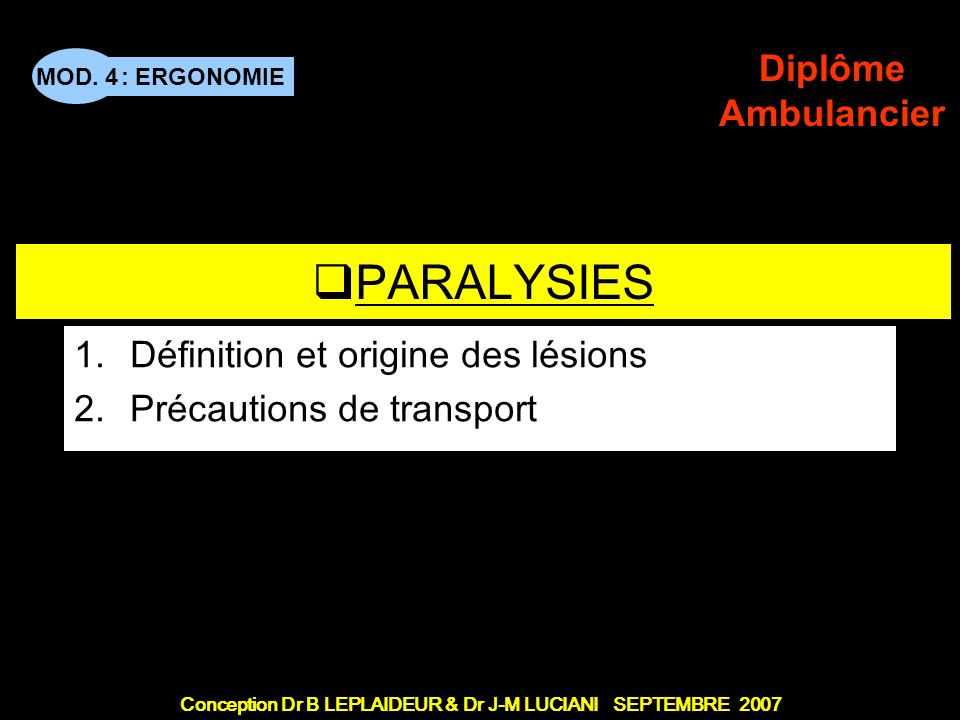 PERSONNES DEPENDANTES 1 - Paralysies