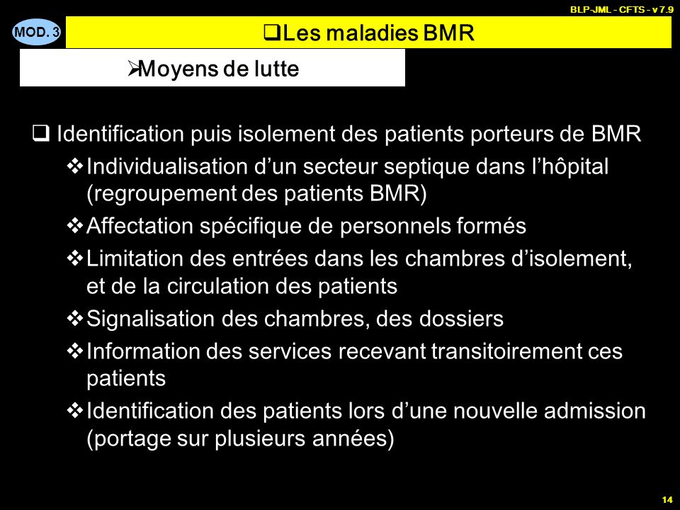 Les maladies BMR Moyens de lutte