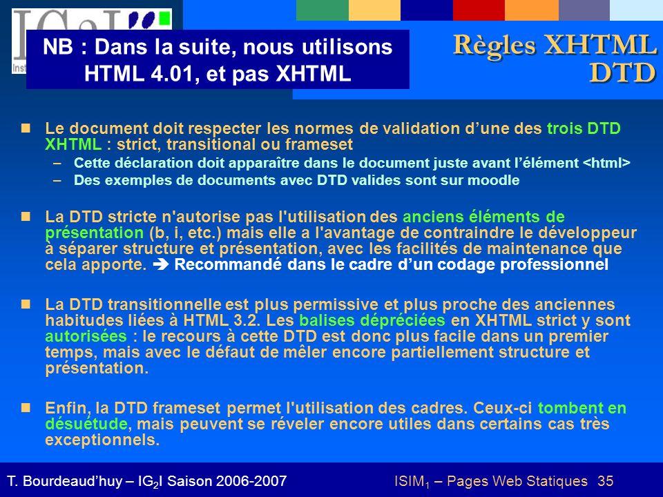 NB : Dans la suite, nous utilisons HTML 4.01, et pas XHTML