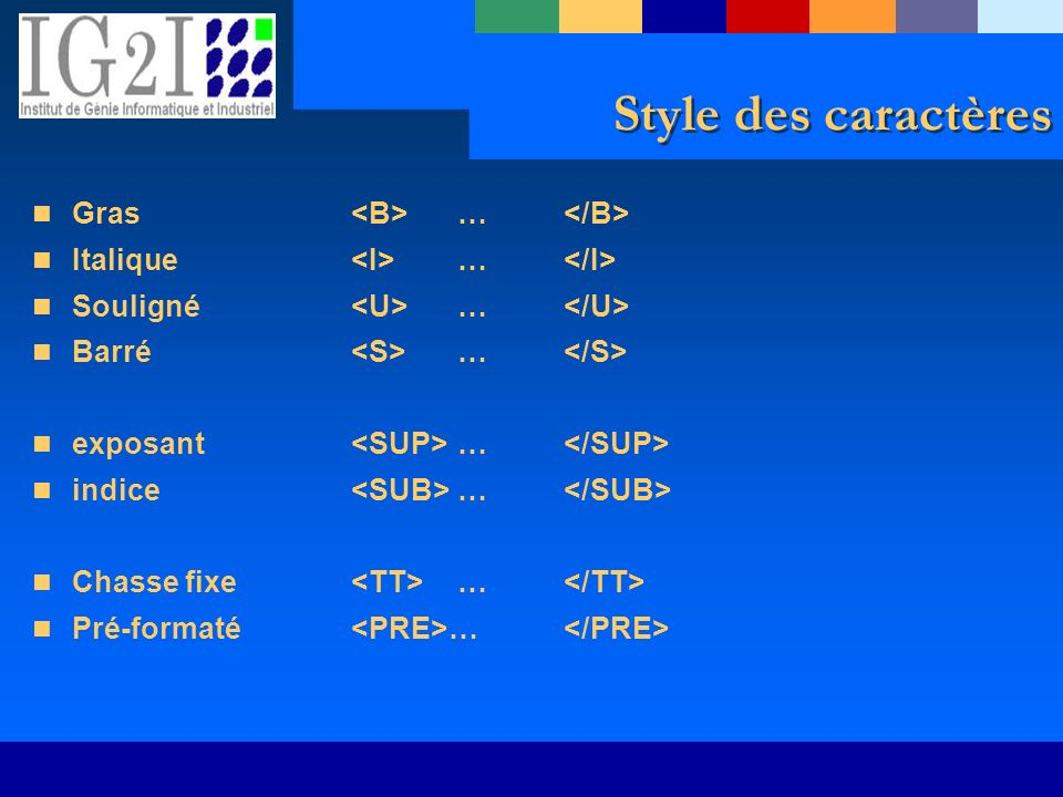 Style des caractères Gras <B> … </B>