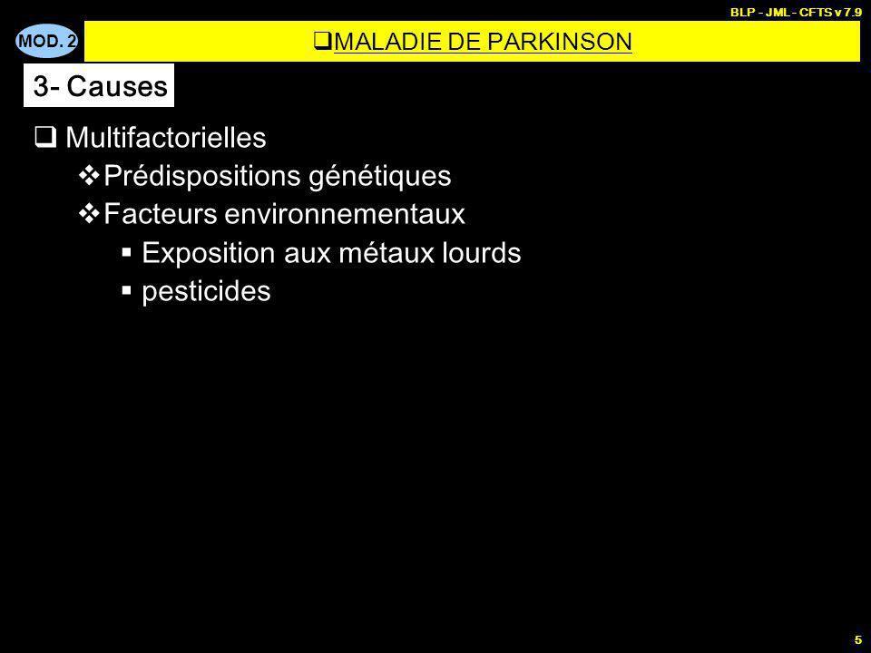 Prédispositions génétiques Facteurs environnementaux