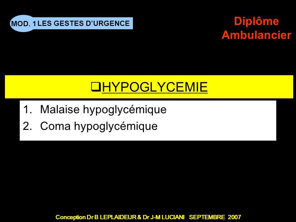 PREMIERES URGENCES 3 - Coma Malaise hypoglycémique Coma hypoglycémique