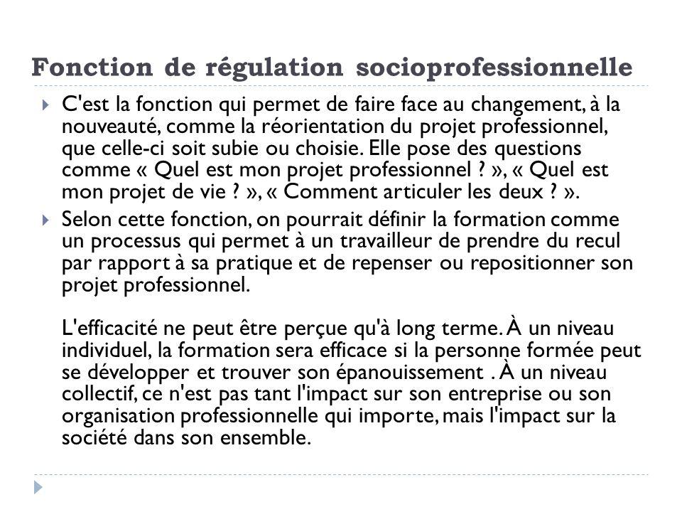 Fonction de régulation socioprofessionnelle