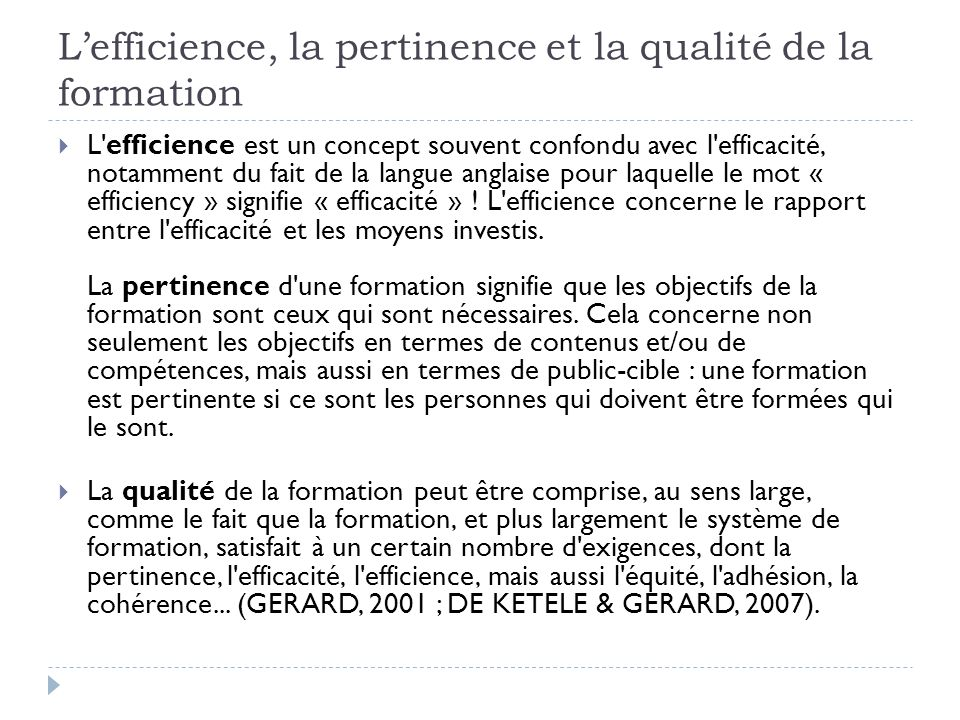 L'efficience, la pertinence et la qualité de la formation
