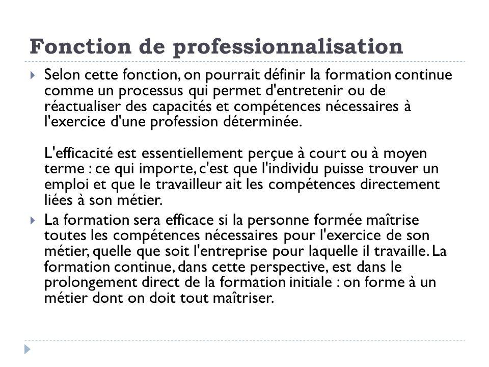 Fonction de professionnalisation