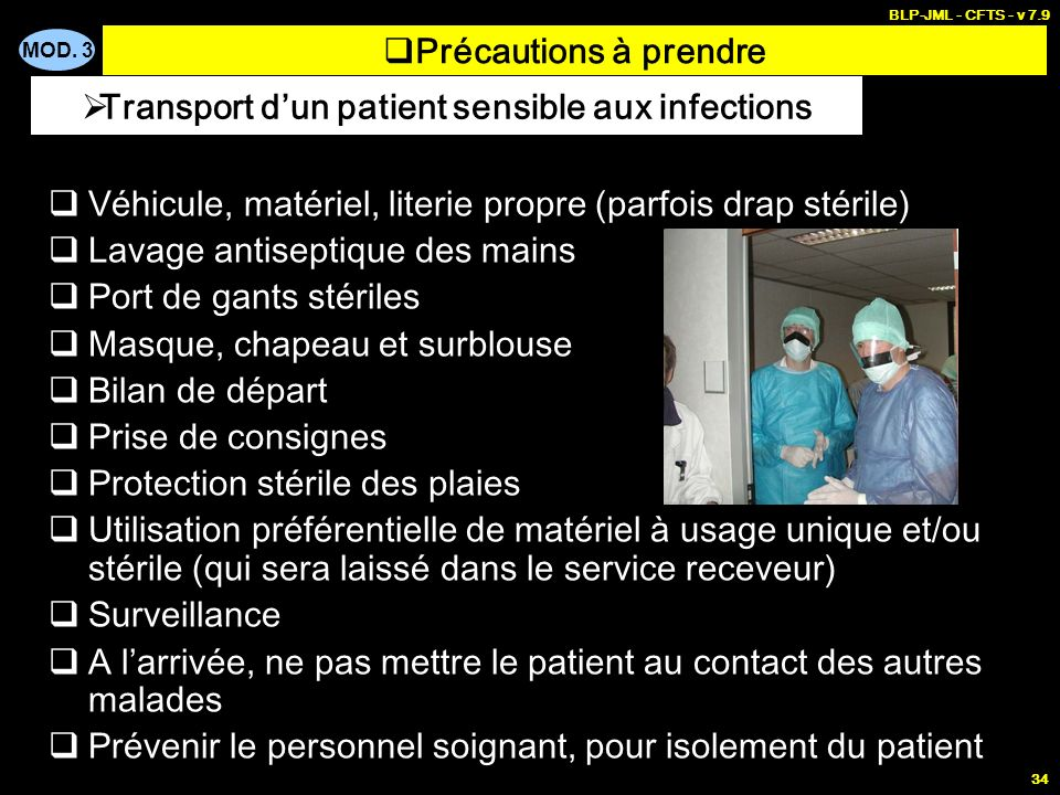 Transport d'un patient sensible aux infections