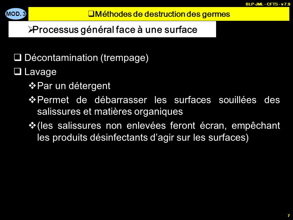 Méthodes de destruction des germes