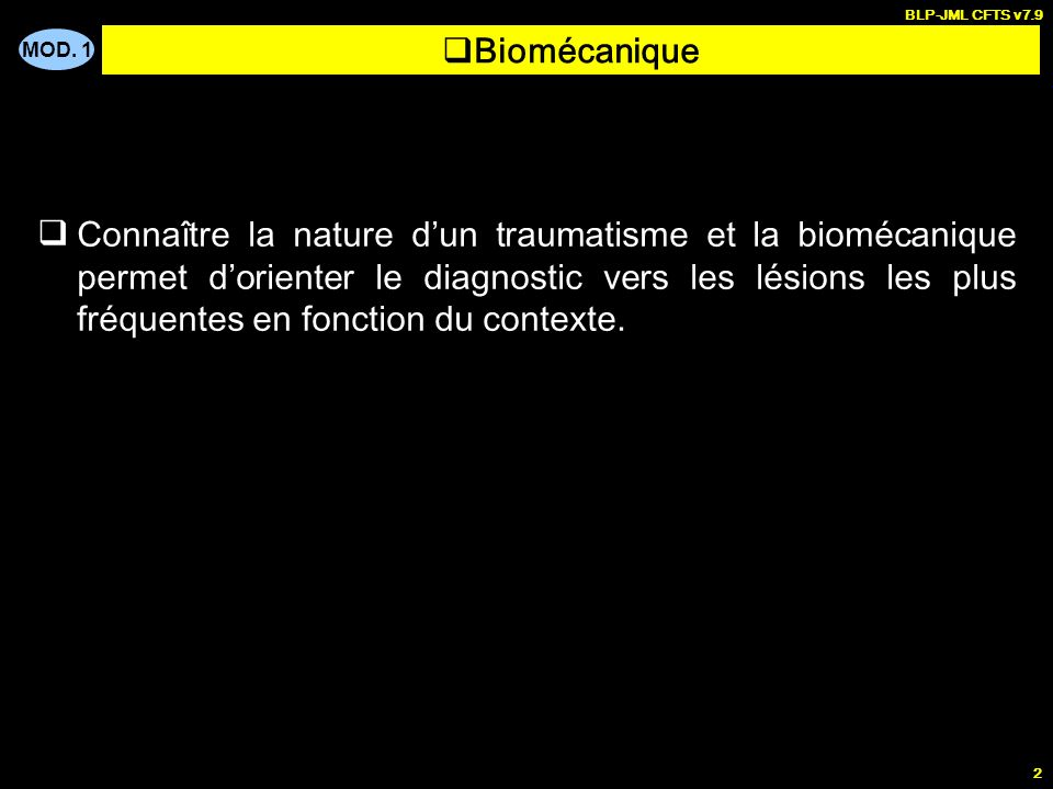 BLP-JML CFTS v7.9Biomécanique.