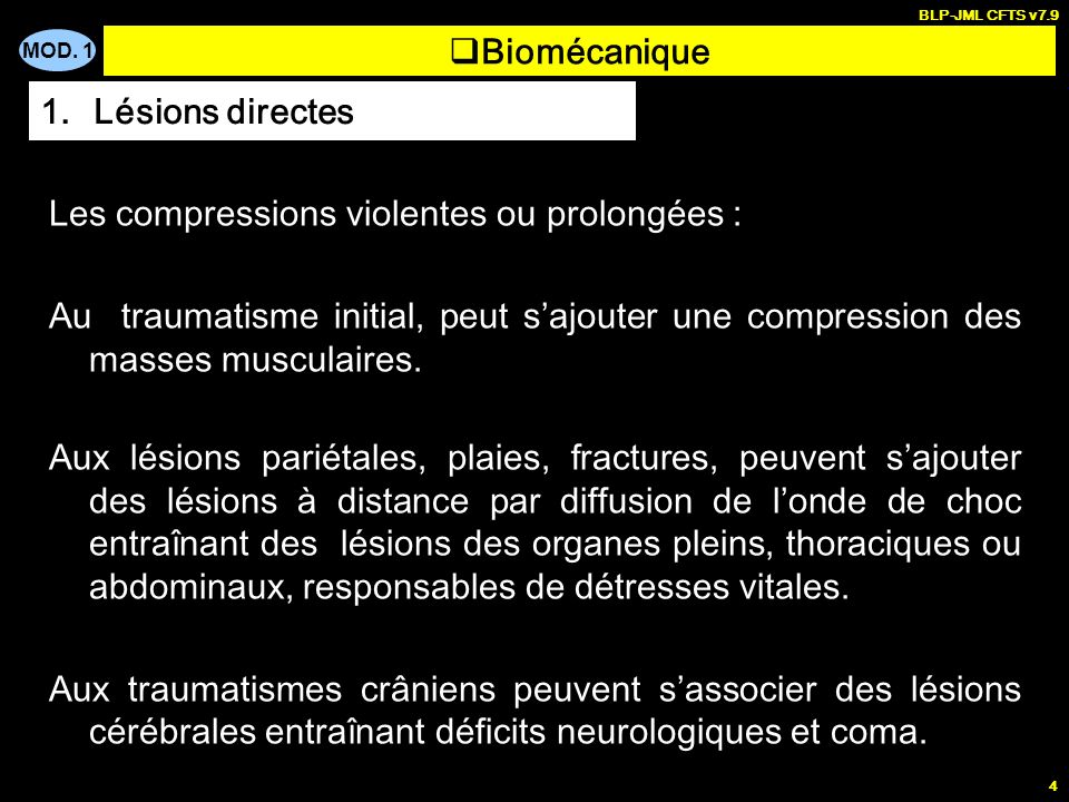 Les compressions violentes ou prolongées :