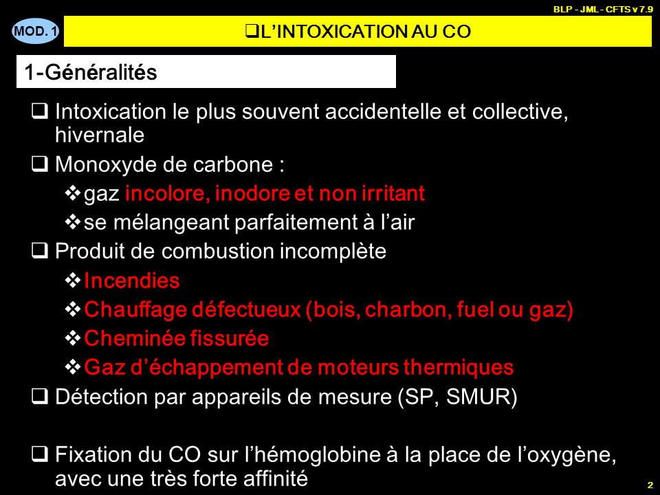 Intoxication le plus souvent accidentelle et collective, hivernale