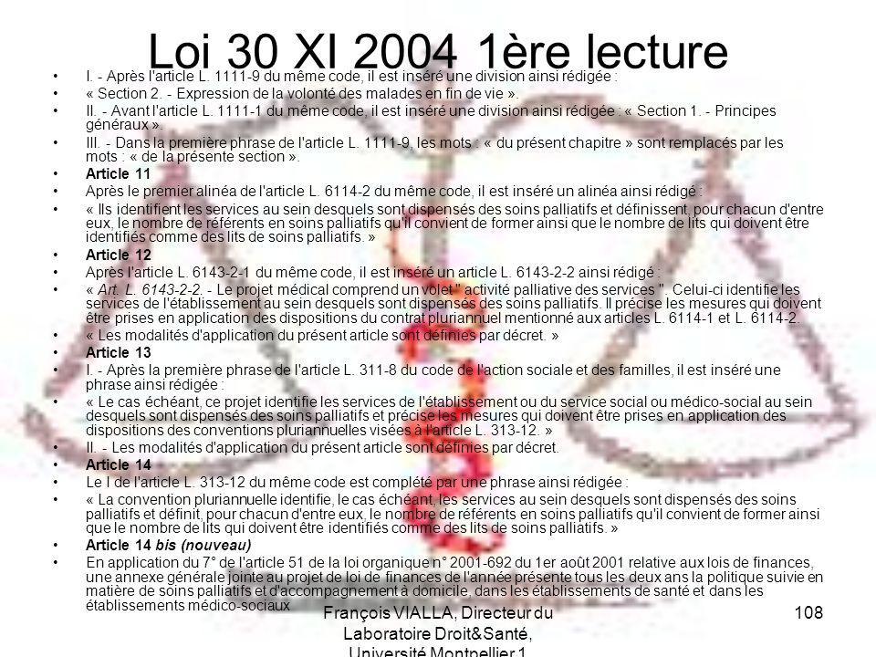 Loi 30 XI 2004 1ère lecture I. - Après l article L. 1111-9 du même code, il est inséré une division ainsi rédigée :
