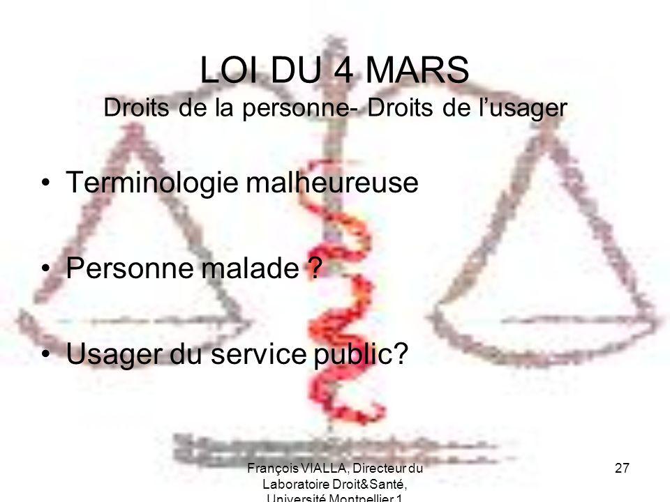 LOI DU 4 MARS Droits de la personne- Droits de l'usager