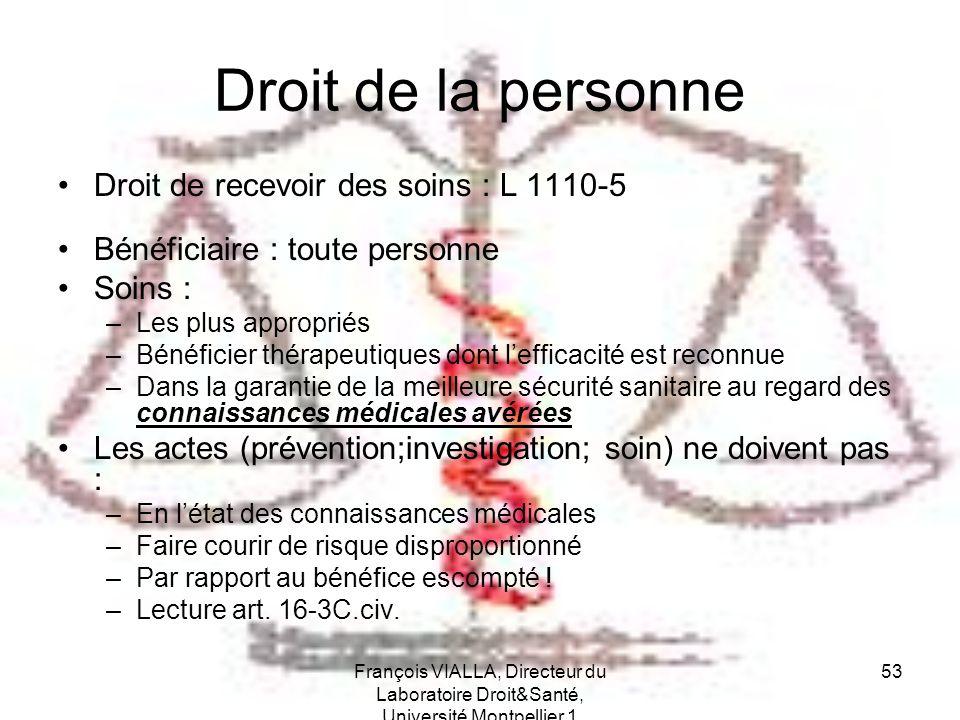 Droit de la personne Droit de recevoir des soins : L 1110-5