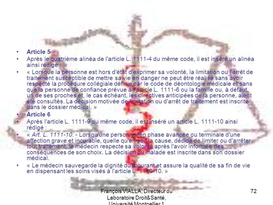 Article 5 Après le quatrième alinéa de l article L. 1111-4 du même code, il est inséré un alinéa ainsi rédigé :
