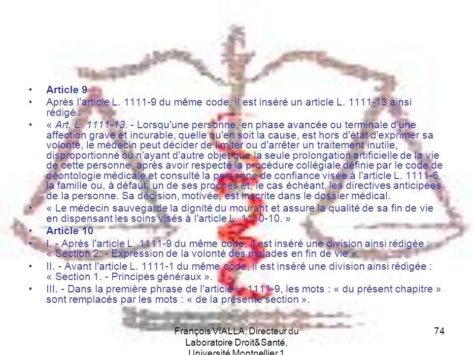 Article 9 Après l article L. 1111-9 du même code, il est inséré un article L. 1111-13 ainsi rédigé :