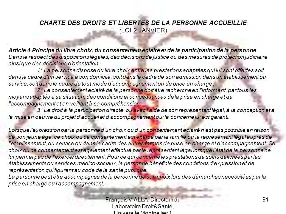 CHARTE DES DROITS ET LIBERTES DE LA PERSONNE ACCUEILLIE (LOI 2 JANVIER)