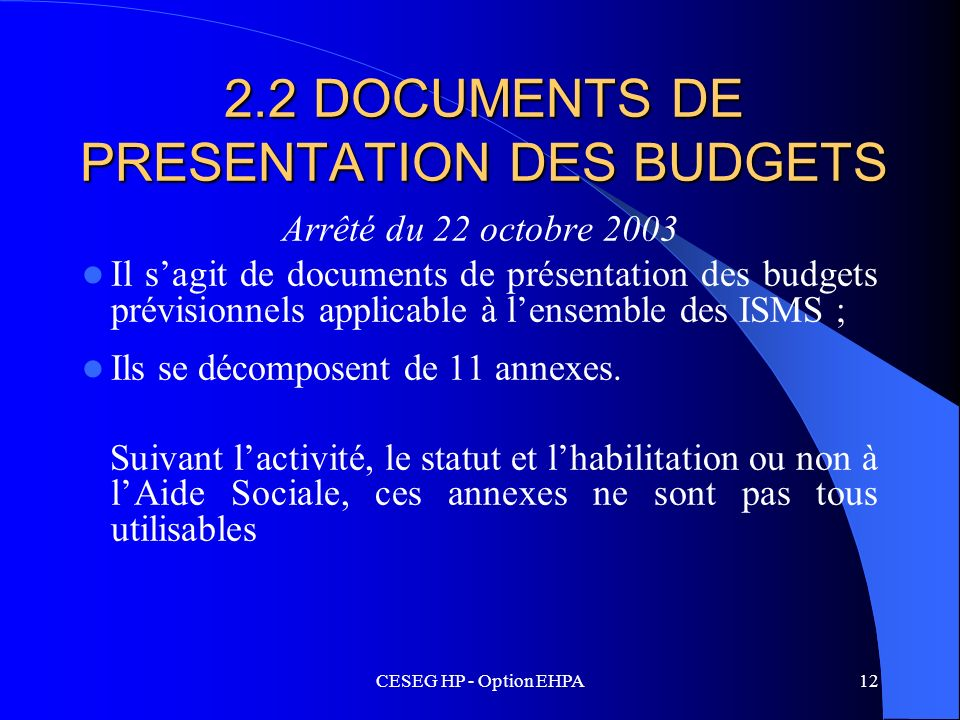 2.2 DOCUMENTS DE PRESENTATION DES BUDGETS