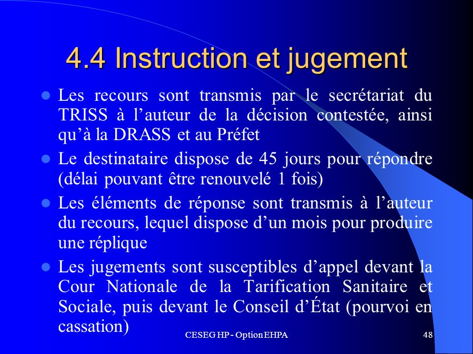 4.4 Instruction et jugement