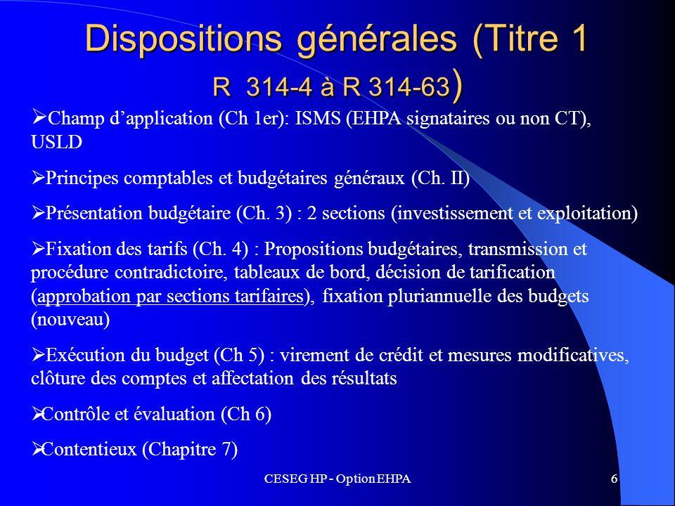 Dispositions générales (Titre 1 R 314-4 à R 314-63)