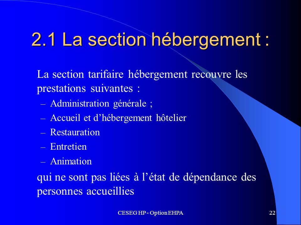 2.1 La section hébergement :