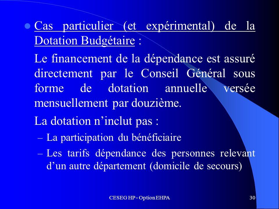 Cas particulier (et expérimental) de la Dotation Budgétaire :