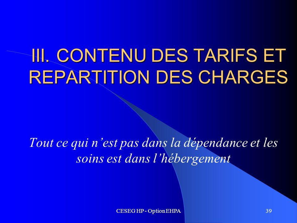 III. CONTENU DES TARIFS ET REPARTITION DES CHARGES