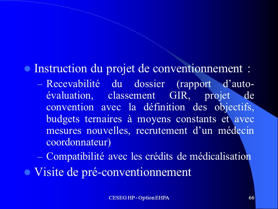 Instruction du projet de conventionnement :