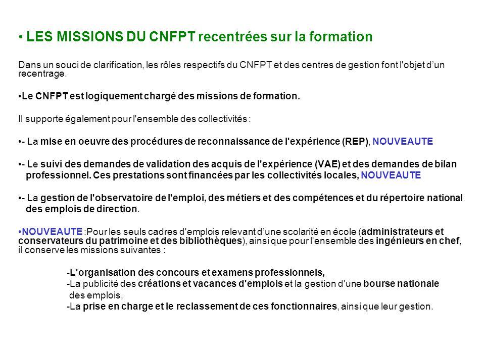 CNFPT LES MISSIONS DU CNFPT recentrées sur la formation